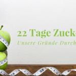 22 Tage Zuckerfrei – 5 Gründe am Ball zu bleiben