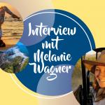 Oktober-Interview mit Melanie Wagner